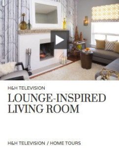 House & Home Magazine – Lounge-Inspired Living Room
