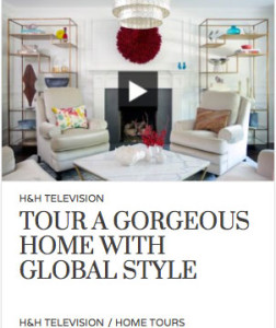 House & Home Magazine – Tour A Gorgeous Home With Global Style